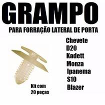 Kit Grampo Forro Lateral Porta Chevet D20 Kad Monza 20 Peças