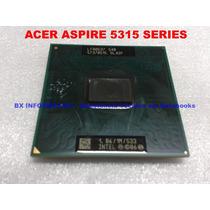 Processador Celeron 1.86ghz Notebook Acer Aspire 5315 Series