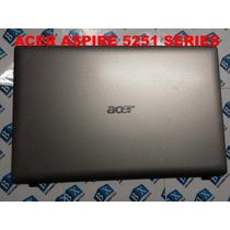 Tampa Do Lcd Notebook Acer Aspire 5251 Séries