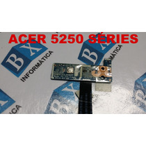Placa Power On/off Notebook Acer Aspire 5250 Series