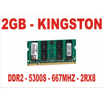 Memória 2gb 5300s Kingston Ddr2 Notebook 667mhz