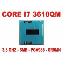 Processador Core I7 3610qm Notebook 3ª Geração Sr0mn Pga988