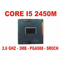 Processador Core I5 2450m Notebook 2ª Geração Sr0ch Pga988