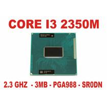 Processador Core I3 2350m Notebook 2ª Geração Sr0dn Pga988