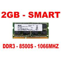 Memória 2gb 8500s Smart Ddr3 Notebook - Frete Grátis !