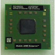 Processador Mobile Amd Sempron 3400+ 1.8ghz ( M406x )
