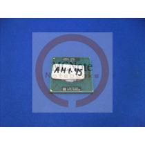 Ah045 Processador Intel Dual Core 1.86 T2390 Note Cce Wm73c