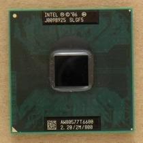Processador Intel Core 2 Duo T6600 Para Notebook Socket 478