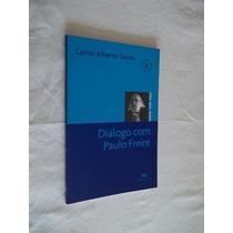 Diálogo Com Paulo Freire ¿ Carlos Alberto Torres