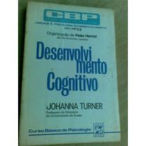 Livro - Desenvolvimento Cognitivo - Johanna Turner