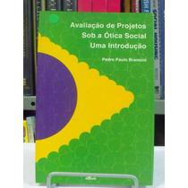 Livro - Avaliação De Projetos Sob A Ótica Social