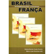 Brasil Intermediações Literarias França Frete Grátis