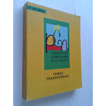 Temas Transversais - Parêmetros Curriculares Nacionais
