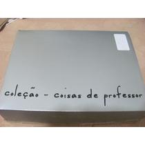 Coleção Coisas De Professor 5 Volumes Veja Os Titulos