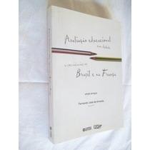* Livro - Avaliação Educacional - Brasil E Na França