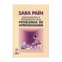 Livro: Diagnósticos E Tratamento Dos Problemas De Aprendizag