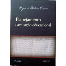 Livro - Planejamento E Avaliação Educacional - Editora Ibpex