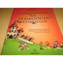 Guia Prático De Pedagogia Elementar - Luca Rischbieter