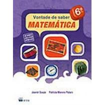 Vontade De Saber Matemática 6º Ano Livro