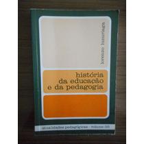 Livro História Da Educação E Da Pedagogia Lorenzo Luzuriaga