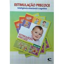 Estimulação Precoce Inteligência Emocional E Cognitiva 2ª Ed