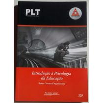 Plt Anhanguera - 329 - Introdução A Psicologia Da Educação