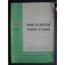 Livro - Professor Primário Do Paraná Vol. 2 - Nº18