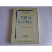 Livro Historia Da Educação Paul Monroe Edição 1958 416 Pags