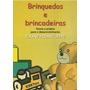 Brinquedos E Brincadeiras\ Eliane Pisani Leite\ Frete Grátis