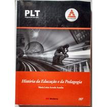 Plt Anhanguera - 187 - História Da Educação E Da Pedagogia