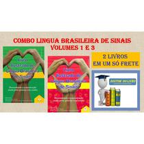 Coleção De Lingua Brasileira De Sinais Libras 02 Livros