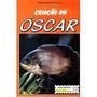 Revista Aquarista Junior Nº 10 Criação Do Oscar