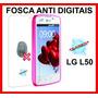 Película Lg L50 Fosca Anti Reflexo Riscos E Anti Digitais