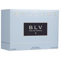 Bvlgari Blv Il Eau De Toilette 75ml Feminino I 100% Original