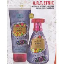Kit Colônia 95ml E Hidratante 200ml Art Etnic Eudora