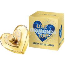 Perfume Love Diamond Love Edt 80ml - Agatha Ruiz De La Prada