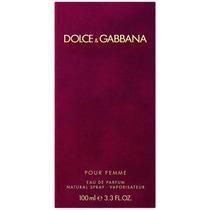 Perfume Feminino Dolce Gabbana Pour Femme Edt 100ml Original