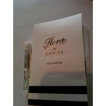 Flora By Gucci Eau Fraiche Edt Amostra Original Mini 2ml