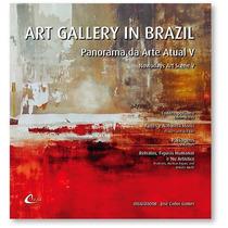 Art Gallery In Brazil - Panorama Da Arte Atual Vol. V