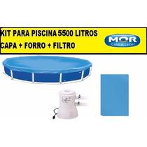Capa Para Piscina 5500 Litros Redonda + Forro + Filtro 220v