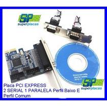 Placa Pci Express 2 Serial 1 Paralela Perfil Baixo E Comum