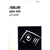 Manual Original Placa Mae Asus A8v-mx Frete Gratis