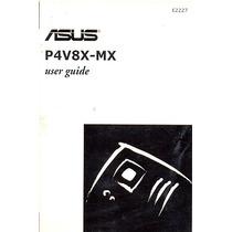 Manual Original Placa Mae Asus P4v8x-mx Frete Gratis