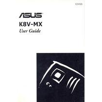 Manual Original Placa Mae Asus K8v-mx Frete Gratis
