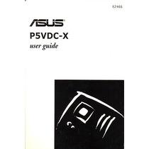 Manual Original Placa Mae Asus P5vdc-x Frete Gratis
