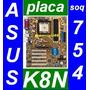 Placa Asus K8n Atx Full Off-board Soquete 754 Athlon/sempron