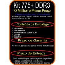 Kit 775 + Pig41bo + E7500 + 2gb Ddr3 +cooler + Espelho