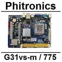 Kit Upgrade Placa Mãe G31vs+proc 2.4ghz+memoria 2gb Promoção