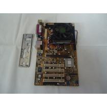 Kit Placa Mãe Asus Com Proc. Semprom 3000 E Memoria