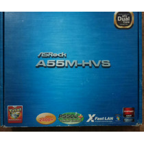 Mb Asrock A55-hvs Fm1 100w Ddr3 Uatx